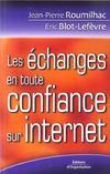 Les Echanges En Toute Confiance Sur Internet