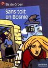 Sans Toit En Bosnie