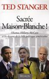 Livres - Sacre Maison-Blanche !
