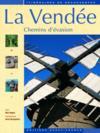 La Vendée, chemins d'évasion