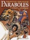 Paraboles t.2 ; l'enfant prodigue