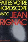 Faites votre horoscope avec Jean Rignac