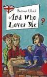 Livres - And who loves me?