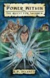 Livres - The Power Within: Book 1 of the Quest for Saerwen