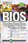 Bios ; optimisation et mise a jour
