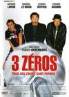 DVD &amp; Blu-ray - 3 Zros (Tous Les Coups Sont Permis !)