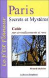 Livres - Paris, secrets et mysteres ; guide par arrondissement et rues