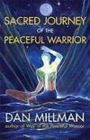 Livres - Sacred Journey Of The Peaceful Warrior