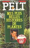 Livres - Mes plus belles histoires de plantes
