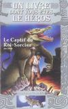 Loup solitaire t.14 ; le captif du roi-sorcier