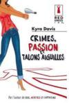 Livres - Crimes, passion et talons aiguilles