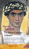 Le haut-empire romain ; les provinces de Méditerranée orientale d'Auguste aux Sévères