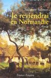 Je Reviendrai En Normandie