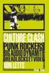 Culture clash ; punk, rockers, big audio dynamite, dreadlocks et vidéo