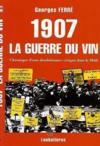 1907, La Guerre Du Vin