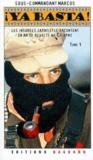 ¡ ya basta ! t.1 ; les insurgés zapatistes racontent un an de révolte au Chiapas