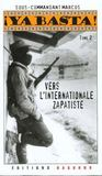Ya Basta ! Tome 2 - Recueil Des Communiques De L'Ezln