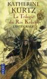 La trilogie du roi Kelson ; intégrale
