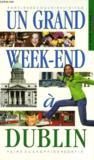 Un Grand Week-End ; Dublin