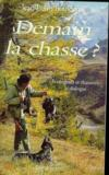 Livres - Demain la chasse