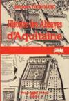 Histoire Des Abbayes D'Aquitaine