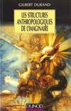 Les structures anthropologiques de l'imaginaire