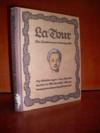 La Tour, der Pastellmaler Ludwigs XV.