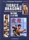 Tigres Et Dragons Du Ring A La Rue