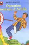 Livres - L'operation tombeau achille