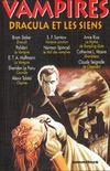 Vampires ; Dracula et les siens