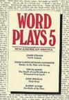 Livres - Wordplays Five : New American Drama