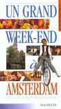 Un Grand Week-End A Amsterdam
