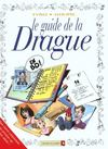Les Guides En Bd T.19 ; Le Guide De La Drague