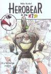 Herobear et the kid t.2 ; l'étrange robot