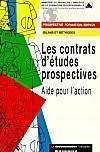 Les contrats d'études prospectives. aide pour l'action. Bilans et méthodes