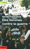 Israël/Palestine ; des femmes contre la guerre