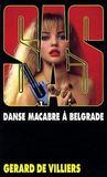 Livres - SAS t.82 ; danse macabre à Belgrade