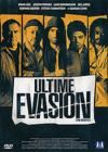 DVD & Blu-ray - Ultime Evasion