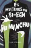 Le docteur Fu Manchu ; les mystères du Si-Fan