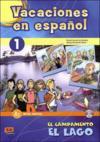 Vacaciones En Espanol T.1 ; El Campamento El Lago