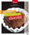 Partagez...tous vos secrets de chocolat