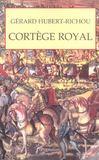 Cortege royal