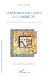 La réforme éducative au Cameroun ; regard sur les activités post et périscolaires