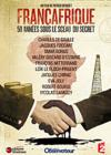 DVD &amp; Blu-ray - Franafrique : 50 Annes Sous Le Sceau Du Secret