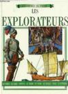 Les Heros Du Passe. Les Explorateurs