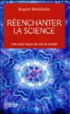 Réenchanter la science ; une autre façon de voir le monde