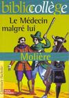 Livres - Le medecin malgre lui
