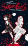 Livres - SuperGirls - Mission: Manga