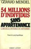 54 Millions D'Individus Sans Appartenance.