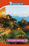 Voyager Pratique ; Italie Sud, Rome
